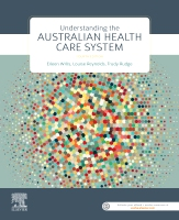 Understanding the Australian Health Casre System 4E