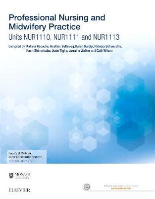 Professional Nursing and Midwifery Practice [Custom Edition for Monash University]