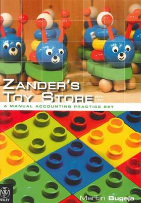 Zander's Toy Store Pty Ltd - A Manual Accounting Practice Set