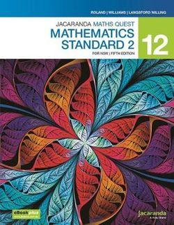 Jacaranda Maths Quest 12 Mathematics Standard 2 5E for NSW eBookPLUS & Print