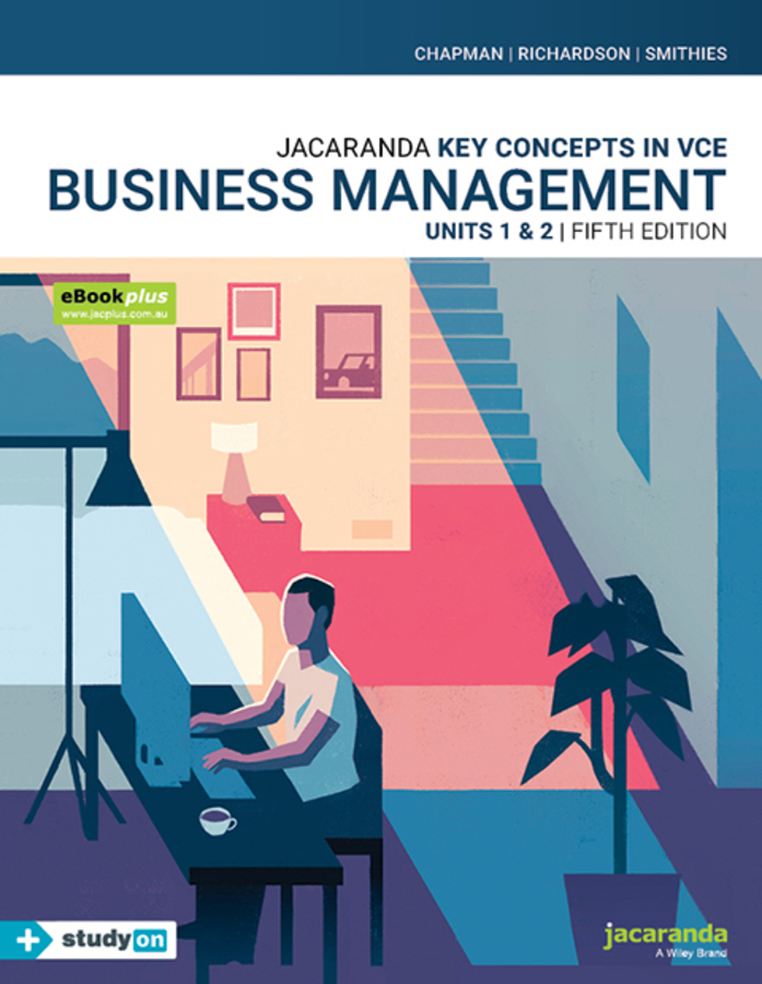 Key Concepts in VCE Business Management Units 1&2 5E eBooKPLUS & Print + StudyON VCE Business Management Units 1&2 (Book Code)