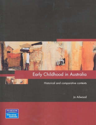 Early Childhood In Australia (Pearson Original Edition)
