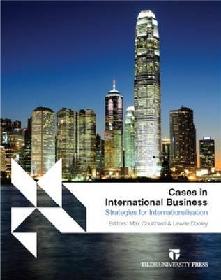 Cases in International Business: Strategies for Internationalisation