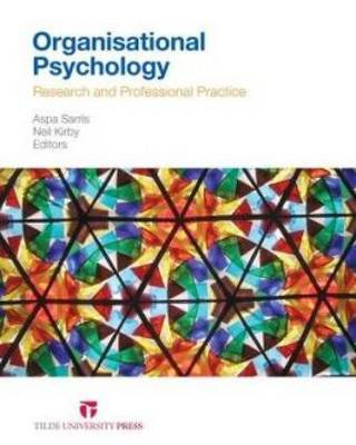 Organisational Psychology: Research and Professional Practice