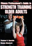 Fitness Professional's Guide to Strength Training Older Adults 2ed