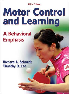Motor Control and Learning : A Behavioral Emphasis 5ed