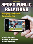 Sport Public Relations : Managing Stakeholder Communication 2ed