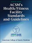 ACSM's Health/Fitness Facility Standards and Guidelines 4ed