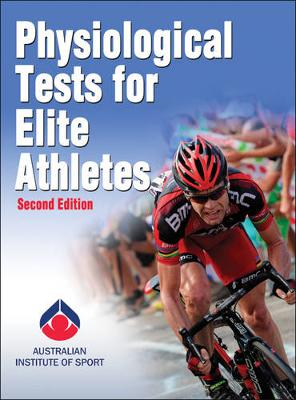Physiological Tests for Elite Athletes 2ed