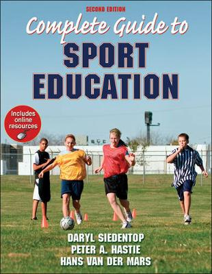 Complete Guide to Sport Education With Online Resources 2ed
