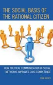 Social Basis of the Rational Citizen: How Political Communication in Social Networks Improves Civic Competence