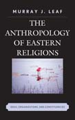 Anthropology of Eastern Religions: Ideas, Organizations, and Constituencies