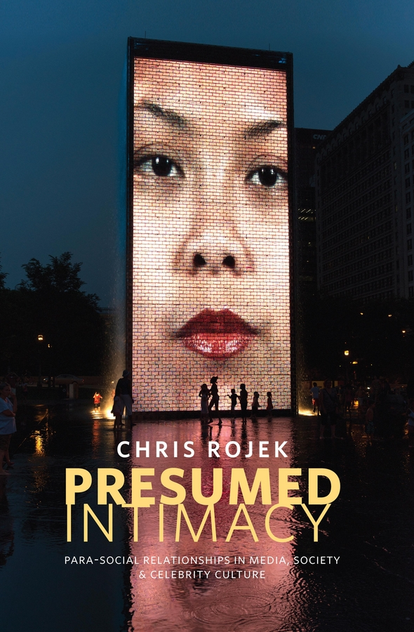 Presumed Intimacy: Parasocial Interaction in Media, Society and Celebrity Culture