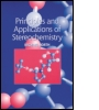 Principles and Applications of Stereochemistry