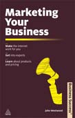 Marketing Your Business: Make the Internet Work for You Get into Exports Learn about Products and Pricing