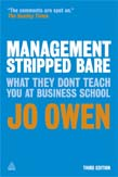 Management Stripped Bare: What They Don't Teach You at Business School 3ed