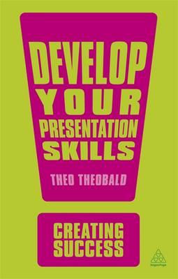 Develop Your Presentation Skills 2ed