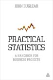 Practical Statistics: A Handbook for Business Projects