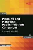 Planning and Managing Public Relations Campaigns: A Strategic Approach 4ed