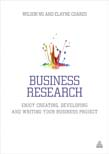 Business Research: Enjoy Creating, Developing and Writing Your Business Project
