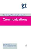 Cambridge Marketing Handbook: Communications