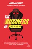 Business of Winning: Strategic Success from the Formula One Track to the Boardroom