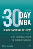 30 Day MBA in International Business: Your Fast Track Guide to Business Success 2ed