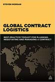 Global Contract Logistics: Best Practice Toolkit for Planning, Negotiating and Managing a Contract