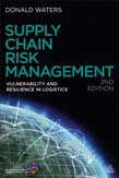 Supply Chain Risk Management: Vulnerability and Resilience in Logistics 2ed