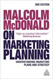 Malcolm McDonald on Marketing Planning: Understanding Marketing Plans and Strategy 2ed