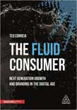 Fluid Consumer: Next Generation Growth and Branding in the Digital Age