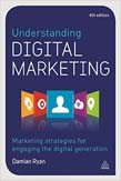 Understanding Digital Marketing: Marketing Strategies for Engaging the Digital Generation 4ed
