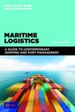 Maritime Logistics: A Guide to Contemporary Shipping and Port Management 2ed