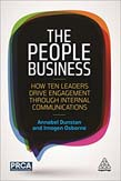 People Business: How Ten Leaders Drive Engagement Through Internal Communications