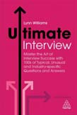 Ultimate Interview: Master the Art of Interview Success with 100s of Typical, Unusual and Industry-specific Questions and Answers 5ed