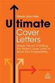 Ultimate Cover Letters: Master the Art of Writing the Perfect Cover Letter to Boost Your Employability 5ed
