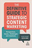 Definitive Guide to Strategic Content Marketing: Perspectives, Issues, Challenges and Solutions