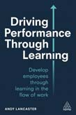 Driving Performance through Learning: Develop Employees through Effective Workplace Learning