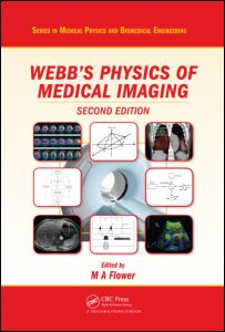 Webb's Physics of Medical Imaging