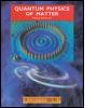 Quantum Physics of Matter