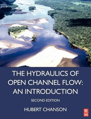 Hydraulics of Open Channel Flow, 2nd ed