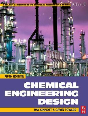 Chemical Engineering Design SI Edition, Fifth Edition