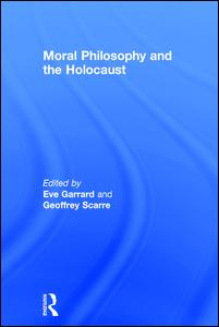 Moral Philosophy and the Holocaust