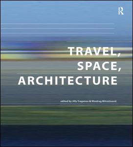Travel, Space, Architecture
