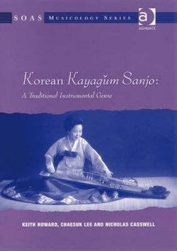 Korean Kayagum Sanjo: A Traditional Instrumental Genre