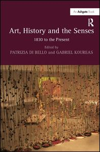 Art, History and the Senses