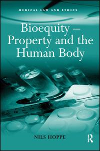 Bioequity - Property and the Human Body