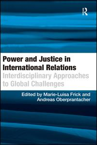 Power and Justice in International Relations