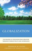 Globalization: The Paradox of Organizational Behavior: Terrorism, Foreign Policy, and Governance