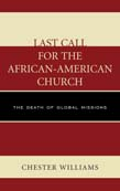 Last Call for the African-American Church: The Death of Global Missions